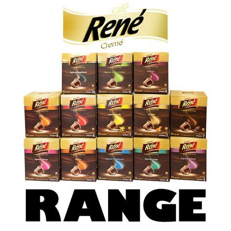 range of cafe rene s capsules for nespresso