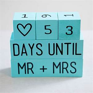 learn how to make your own wedding countdown blocks With wedding countdown gifts for bride