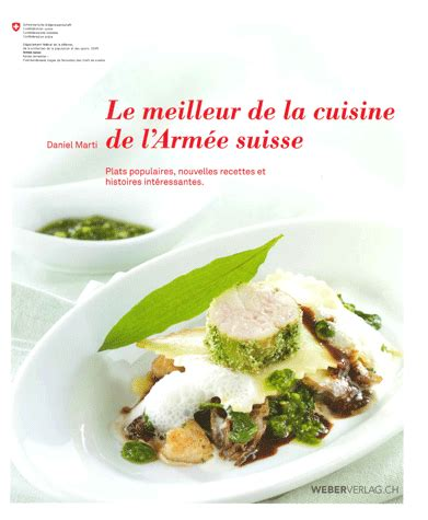 livre de cuisine suisse le meilleur de la cuisine de l 39 armée suisse daniel marti