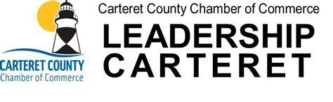 carteret county chamber  commerce leadership carteret