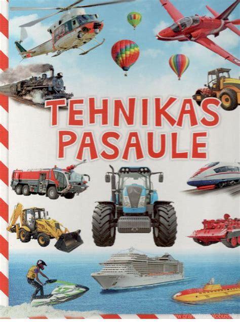 Tehnikas pasaule / cietlapu grāmata - Globuss