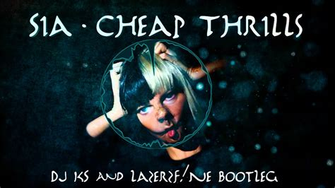 Cheap Thrills (dj Ks & Lazerzf!ne