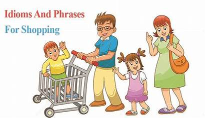 Shopping Idioms Phrases Related