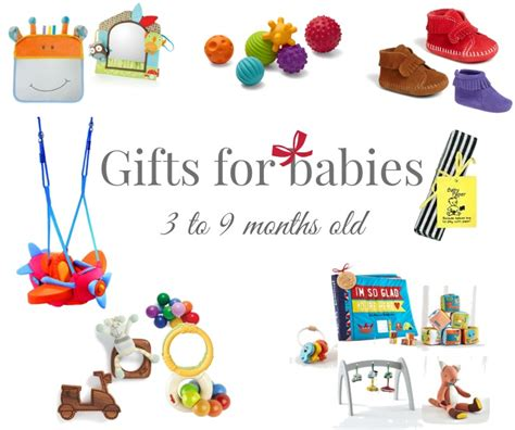 gifts for 9 month gift guide gifts for babies 3 to 9 months