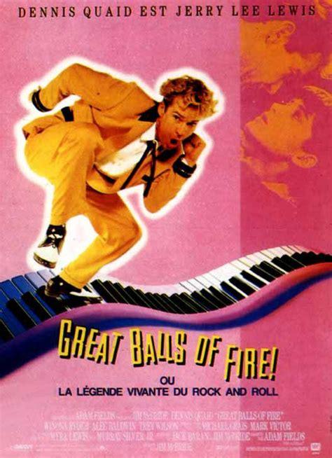 great balls  fire film  senscritique