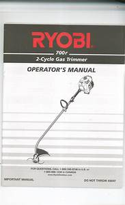 Ryobi 700r 2 Cycle Gas Trimmer Owner U0026 39 S Manual Not Pdf