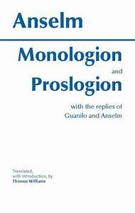 Monologion and ... Anselm Proslogion Quotes