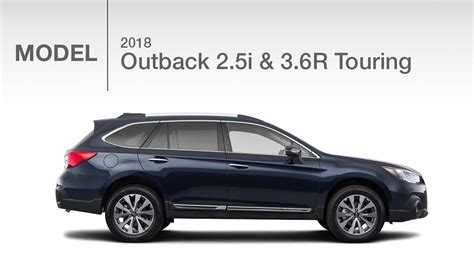 subaru outback 2018 touring 2018 subaru outback touring 2 5i 3 6r model review