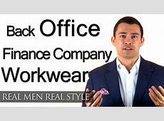BackOffice Work Wear Style Advice For London Man