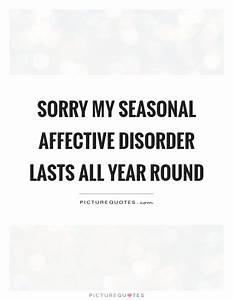 Seasonal Quotes... Sad Disorder Quotes