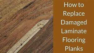 How to replace damaged laminate flooring planks for How to replace a section of laminate flooring