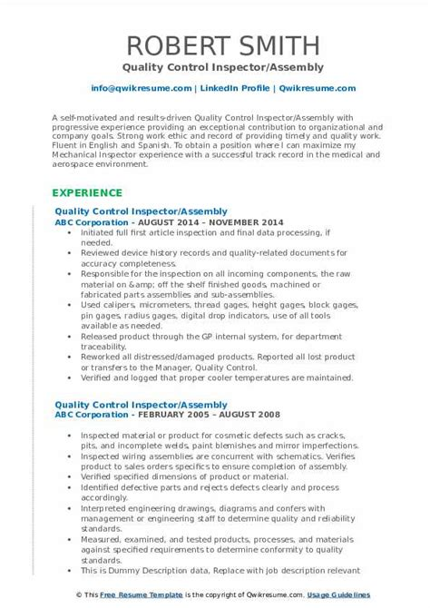 Creating a strong quality assurance inspector resume is the first thing you need to do to grab the attention of hiring managers and recruiters while hunting for a quality assurance inspector job. Quality Control Inspector Resume Samples | QwikResume