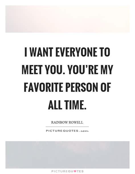 Favourite Person Quotes