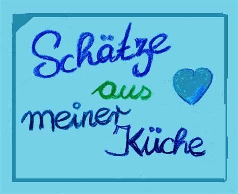 Schatze Aus Meiner Kuche by Sch 228 Tze Aus Meiner K 252 Che Sch 228 Tze Aus Meiner K 252 Che