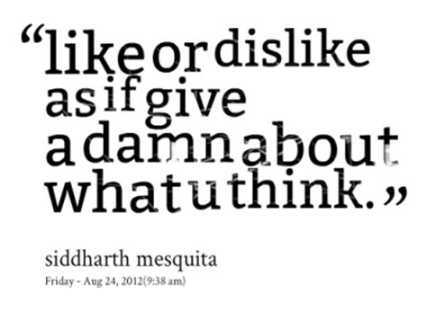 Quotes Disliking Life