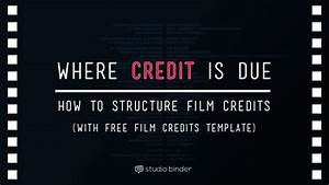 the ultimate guide to film credits order hierarchy with With movie poster credits template free