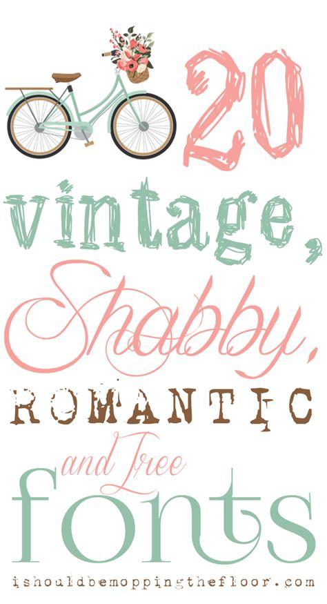 vintage shabby  romantic fonts romantic fonts lettering cricut fonts