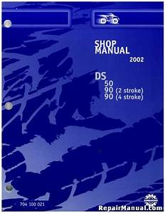 2002 Bombardier Ds 50 90 Service Manual