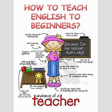 How To Teach English To Beginners By Laura De La Garza Issuu