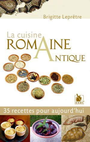 cuisine romaine antique via temporis historical books