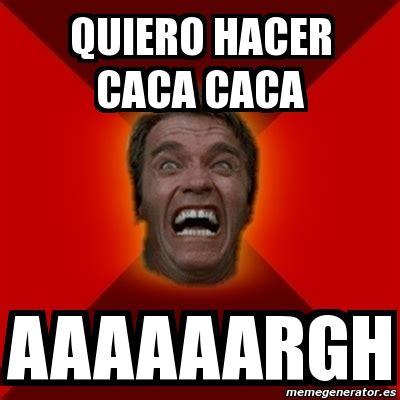 Meme Caca - meme arnold quiero hacer caca caca aaaaaargh 297604