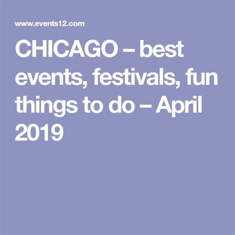 CHICAGO – best events, festivals, fun things to do – April ...