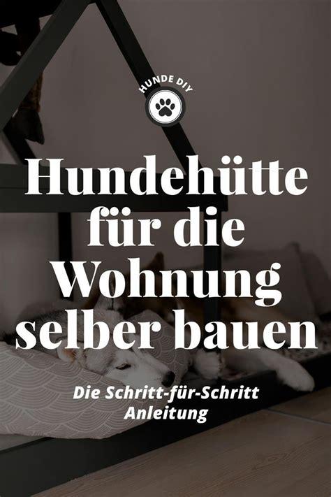 Hundehütte Für Die Wohnung by So Einfach Kann Sich Eine Moderne Hundeh 252 Tte F 252 R Die