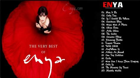 The Best The Best Of Enya Enya Top Greatest Songs Playlist