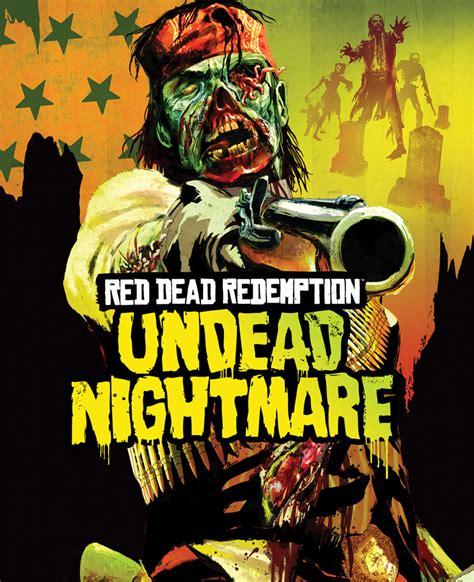 Undead Nightmare Red Dead Redemption Wiki
