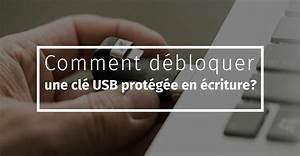Comment Débloquer Un Contact : comment d bloquer une cl usb prot g e en criture blog bravo ~ Maxctalentgroup.com Avis de Voitures