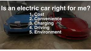 5 Reasons You Shouldn U0026 39 T Buy An Electric Car  And 5 Reasons