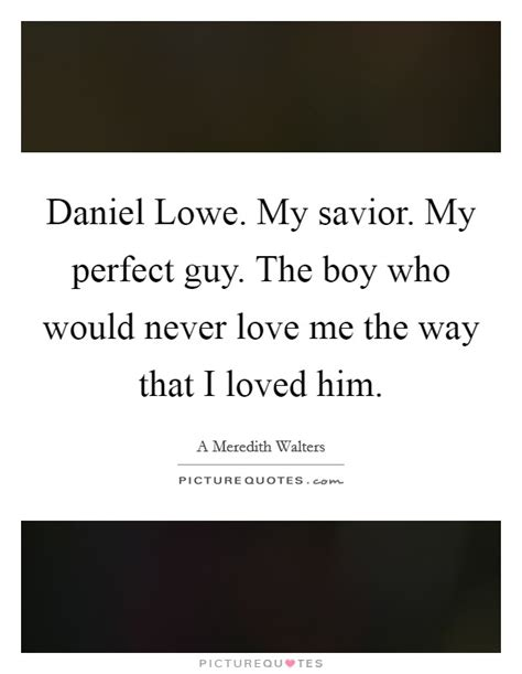 Perfect Guy Picture Quotes