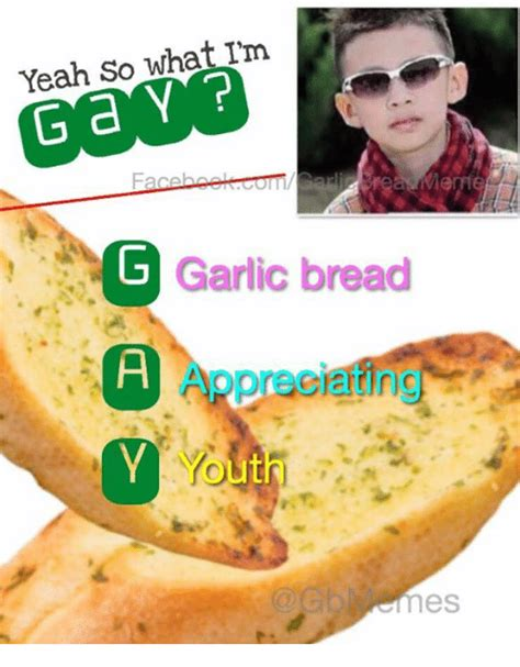 Garlic Bread Memes - 25 best memes about garlic bread garlic bread memes