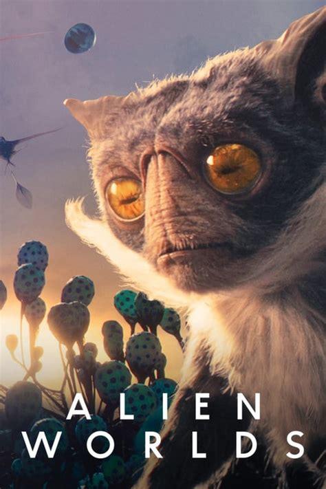 Watch Alien Worlds (2020) Tvshow for Free Online | BatFLIX.org