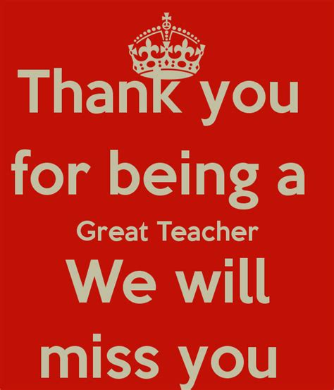 we will miss you quotes for teachers