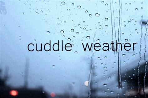 Cuddling Weather Quotes Tumblr