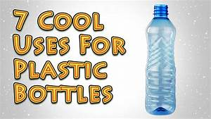 7 Cool Uses For Plastic Bottles