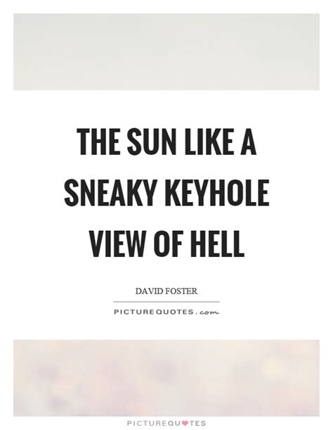 Quotes About Being Sneaky. Sneaky Quotes On Pinterest Shady ...