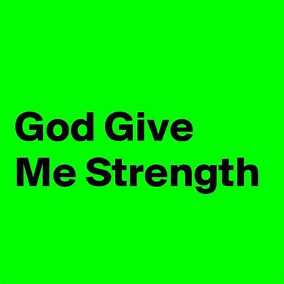 Strength God Give Boldomatic