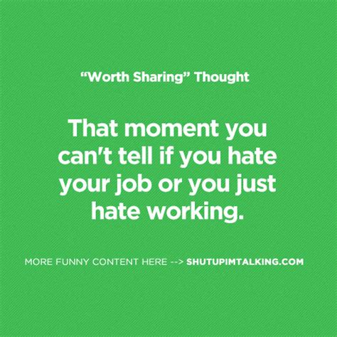Hating Your Job Funny Quotes