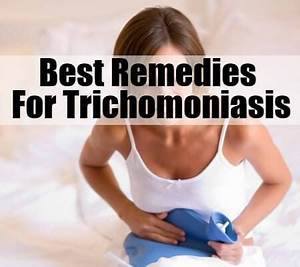Trichomoniasis Remedies | Home Remedies, Natural Remedy