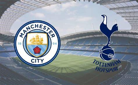 Match Preview: Man City v Tottenham