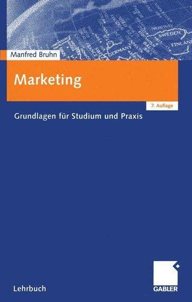 marketing studium berlin marketing grundlagen fuer bruhn zvab