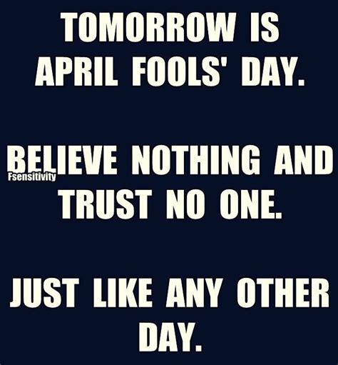 April Fools Meme - 1512 best images about witty sayings lol on pinterest remember this so true and true stories