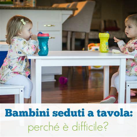giochi da seduti bambini seduti a tavola perch 233 232 difficile babygreen