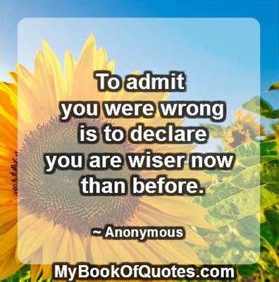Quotes Admitting You Were Wrong