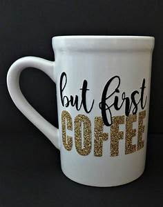 Adorable coffee mug made with silhouette cameo and for Dishwasher safe vinyl lettering