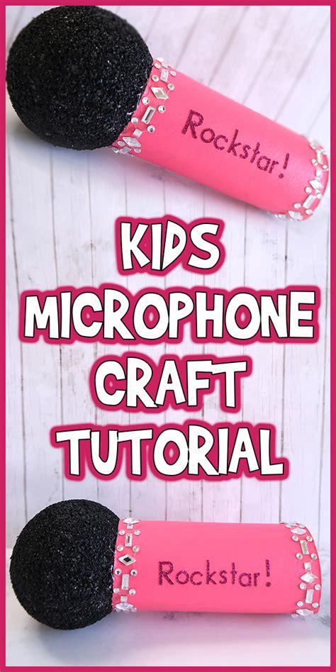 kids microphone craft tutorial woo jr kids activities