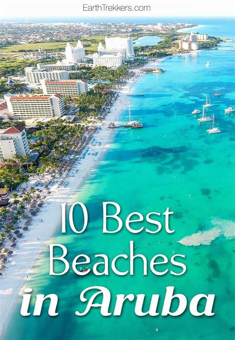 Our Top Ten Beaches In Aruba World Travellers Flight