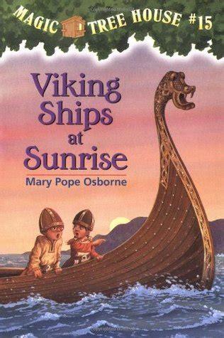 viking ships  sunrise  mary pope osborne